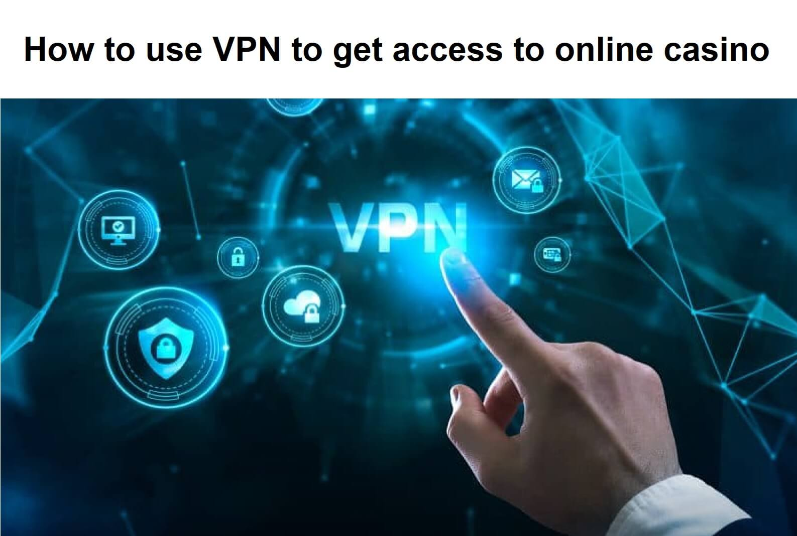 How to use VPN connection online