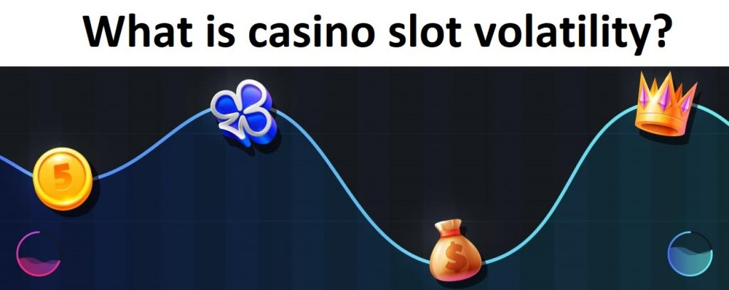 What is slot game volatility