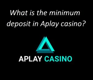 What is the minimum deposit amount in Aplay