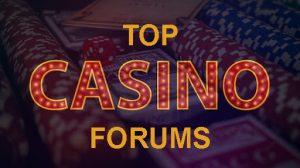 Top Casino Forums