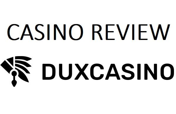 Dux Casino Review