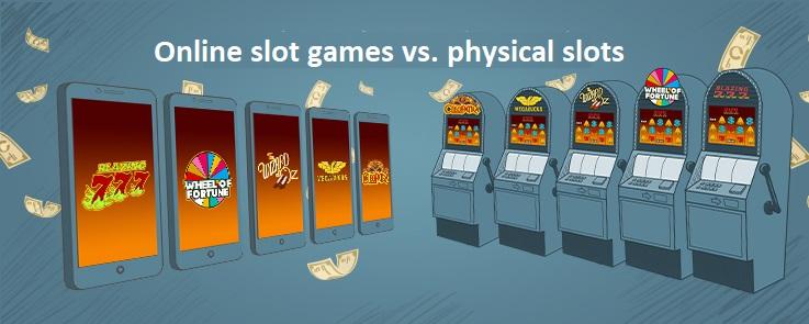 Online slot machines vs. Physical Slot Machines