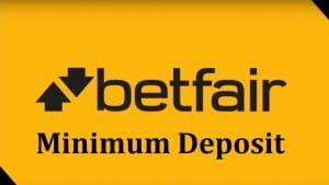 Betfair minimum deposit