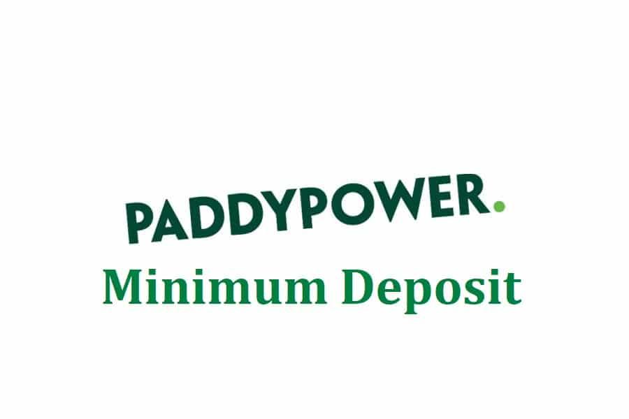 Paddy Power minimum deposit