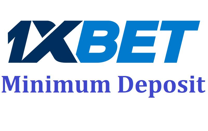 1xbet minimum deposit